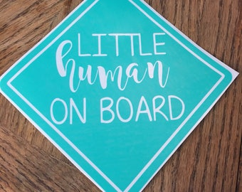 Little human on board decal