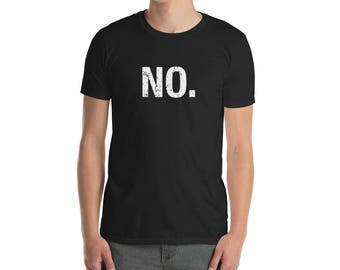 Funny Sarcastic No Design T-Shirt