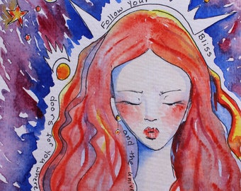 Follow your Bliss, original watercolor