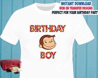 Curious George , Birthday Boy , Iron On Transfer , Boy Birthday Shirt Designs , Curious George DIY Birthday Boy Shirt Transfer