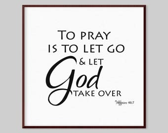 Philippians 46:7 Scripture Canvas Wall Art - To pray is to let go and let God take over