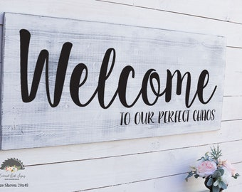 Welcome To Our Chaos, Welcome To Our Perfect Chaos, Wood Sign Saying, Kitchen Sign, Farmhouse Decor, Rustic Wall Decor, Wooden Sign, Foyer
