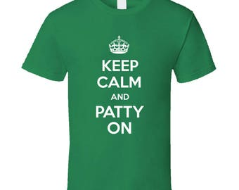 Keep Calm And Patty On St. Patrick's Patty's Day Funny Cool T-shirt