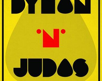 DYLAN 'N' JUDAS