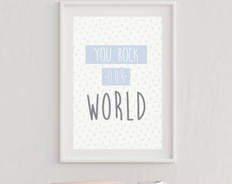 You Rock Our World - Nursery Wall Print