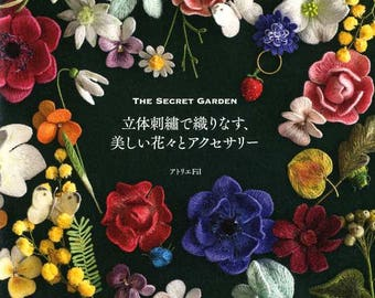 The Secret Garden Beautiful Embroidered Flowers - Japanese Craft Book