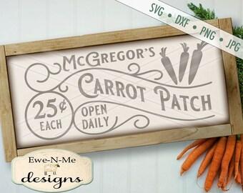 Easter SVG - McGregors Carrot Patch svg - Easter Cutting File - spring svg - bunny svg - Carrot svg - Commercial Use svg, dxf, png, jpg