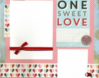 One Sweet Love - Premade Scrapbook Page