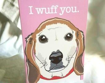 Wuff You Beagle Greeting Card