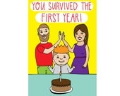 Greeting Card - You Survived The First Year (Mother and Father version)