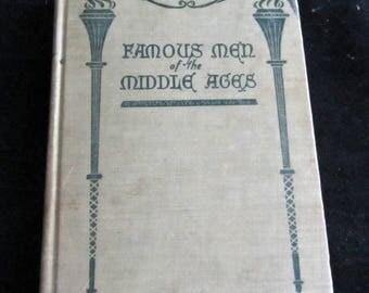 Famous Men of the Middle Ages 1904  Antique book by John H. Haaren L.L.D.