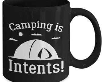 Camping Is Intents Funny Tent Coffee Mug