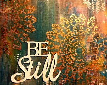 Be Still Art print Home Decor Wall Decor Office Decor 8x10