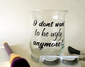 Makeup Brush Holders, Makeup Jar, Make up Glass, Vinyl on Glass, Motivational Messages