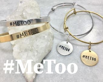 Jewelry for a Cause | #MeToo | Adjustable Bangle Bracelet | Adjustable Cuff Bracelet | Social Change | Nonprofit Donation