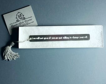 "Pewter Bookmark: ""You will not grow if you are not willing to change yourself.""  - Roger Federer"