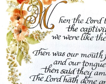 Psalm 126/calligraphy/print of original/coral/green/Bible Art/promise/encouragemt/Mother's Day/pointed pen calligraphy8.5x11/KJV