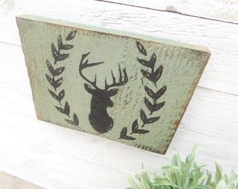 Deer wood sign ~ shelf or mantle sitter ( green)