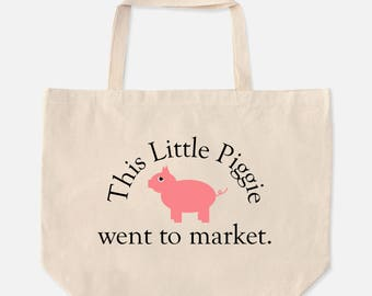 This Little Piggie Went To Market - Oversize Shopping Tote Bag