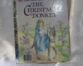 The Little Golden Book The Chirstmas Donkey  1980's