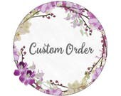 Custom order for Rowena