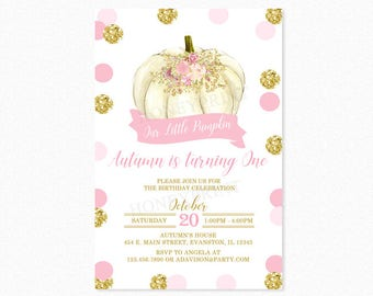Pink and Gold Pumpkin Birthday Party Invitation, Polka Dots, Gold Glitter, 1st Birthday, Milestone, Personalized, Printable or Printed