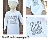 I'm Your Father's Day Gift Mommy Says You're Welcome New Born Layette,New Born Set for Father's Day Gift,Fathers day gift shirt for kids