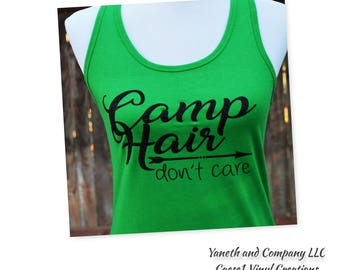 Camp Hair Don't Care Tank Top,Camp Hair Tank Top,Green tank top,Racerback Camp Hair Don't Care tank,Camping tank top,Womens camping tank top