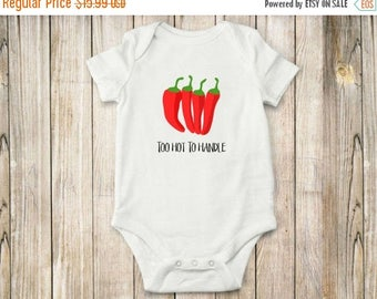 ON SALE Too Hot, Pepper, Onesie, Bodysuit, Shirt, Baby Clothing, Farm, Local, Children Clothing