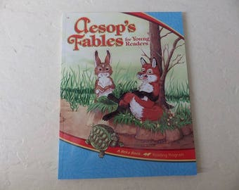 AESOP'S FABLES  For Young Readers, A Beka Book Reading Program, Text Book,Softcover, 1995. Near New.