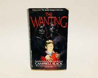 Vintage Horror Book The Wanting by Campbell Black 1987 Paperback