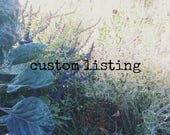 Custom listing for Elaine