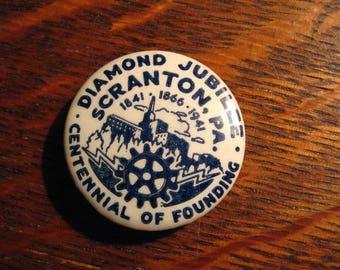 Scranton PA 1941 Lapel Pin - Vintage Pennsylvania Centennial Diamond Jubilee Pin