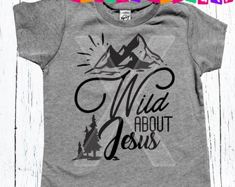 Wild about Jesus; God Shirt; Christian Baby Shirt; Religious kid shirt; Hipster Baby Shirt; Trendy Toddler Shirt; Christian shirt