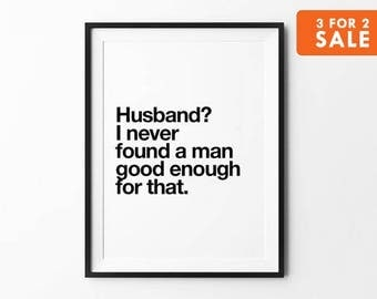 Funny Quotes, Husband Print, Typography Poster, Funny Quote, Wall Art, Black and White, Scandinavian Art, Good Enough