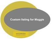Custom listing for Maggie
