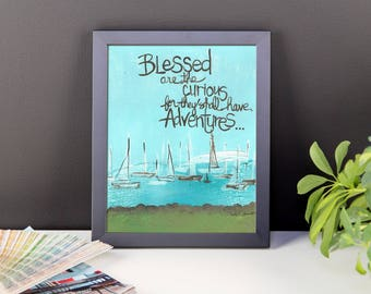 Blessed are the curious - Framed photo paper poster