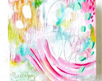 Abstract Painting/ Pure Joy/ 6x6 inch canvas/ Wall Art/ Colorful Home Decor/ Fullness of Joy Collection/ Mixed Media Art