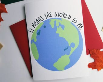 It Means the World to Me Thank You Card with Matching Red Envelope