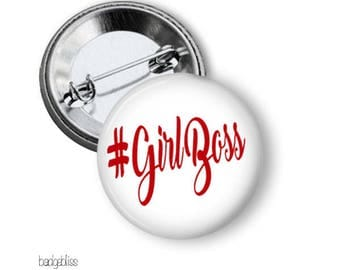 Pinback button badge or magnet Girl Boss