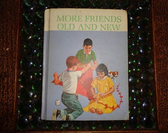 "Vintage Hardcover Copy Book titled ""More Friends Old and New"", Book 2, Part 2,  Copyright 1965 by Scott, Foresman and Company, Vintage Shape"