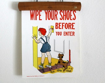 vintage 1950's classroom poster --Manners--Wipe Your Shoes Before You Enter - Hayes School Publishing Co., manners poster