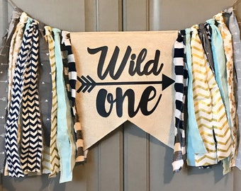 WILD ONE Highchair Banner Rag Tie Banner ONE Banner Garland - First Birthday - Navy Gray Gold Aqua or Pick Your Colors