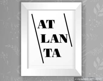 Atlanta Wall Art - Atlanta Home Decor - Instant Download & Print - 8x10 AND 16x20 sizes - Atlanta Printable Wall Decor - Atlanta Art