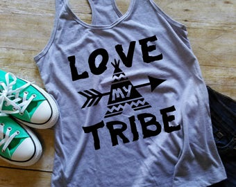 Love My Tribe Tank | Tribe Tank | Mom Tank | Women's Tank | Racerback Tank | Love My Tribe Shirt | Mom Shirt | Love My Tribe