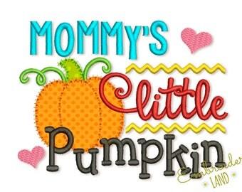Mommy's Little Pumpkin Thanksgiving Applique Machine Embroidery Design TG014