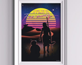 A long time ago in a galaxy far away - Rey BB8 Star Wars inspired Poster ||| 80s aesthetics retrofuturism outrun sunset retro wave geek