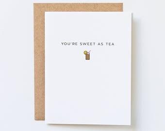 Sweet Tea, Sweet as Tea, Southern Wedding Thank You, Appreciation Card, Southern Sayings, Cute Tea, Southern Bridesmaid Thank You Card