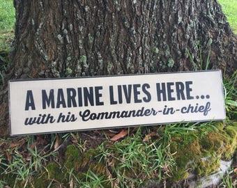 6x24 A Marine Lives Here