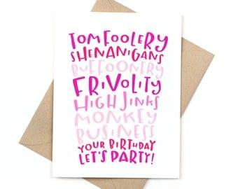 birthday card - shenanigans